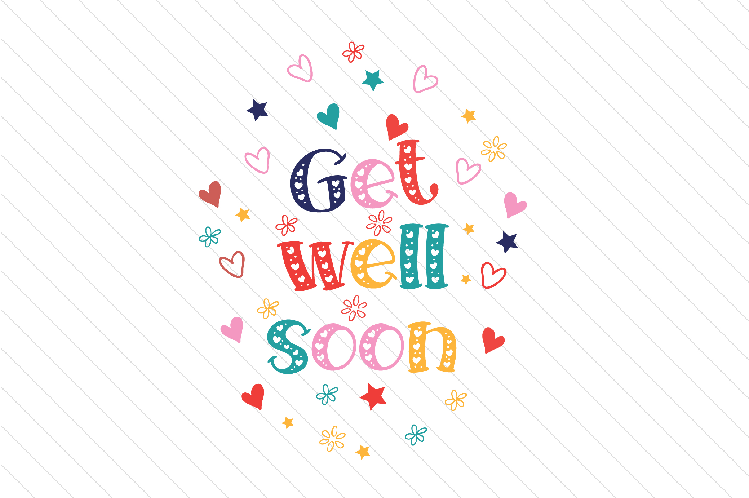 Get Well Soon Svg Cut File By Creative Fabrica Crafts Creative Fabrica