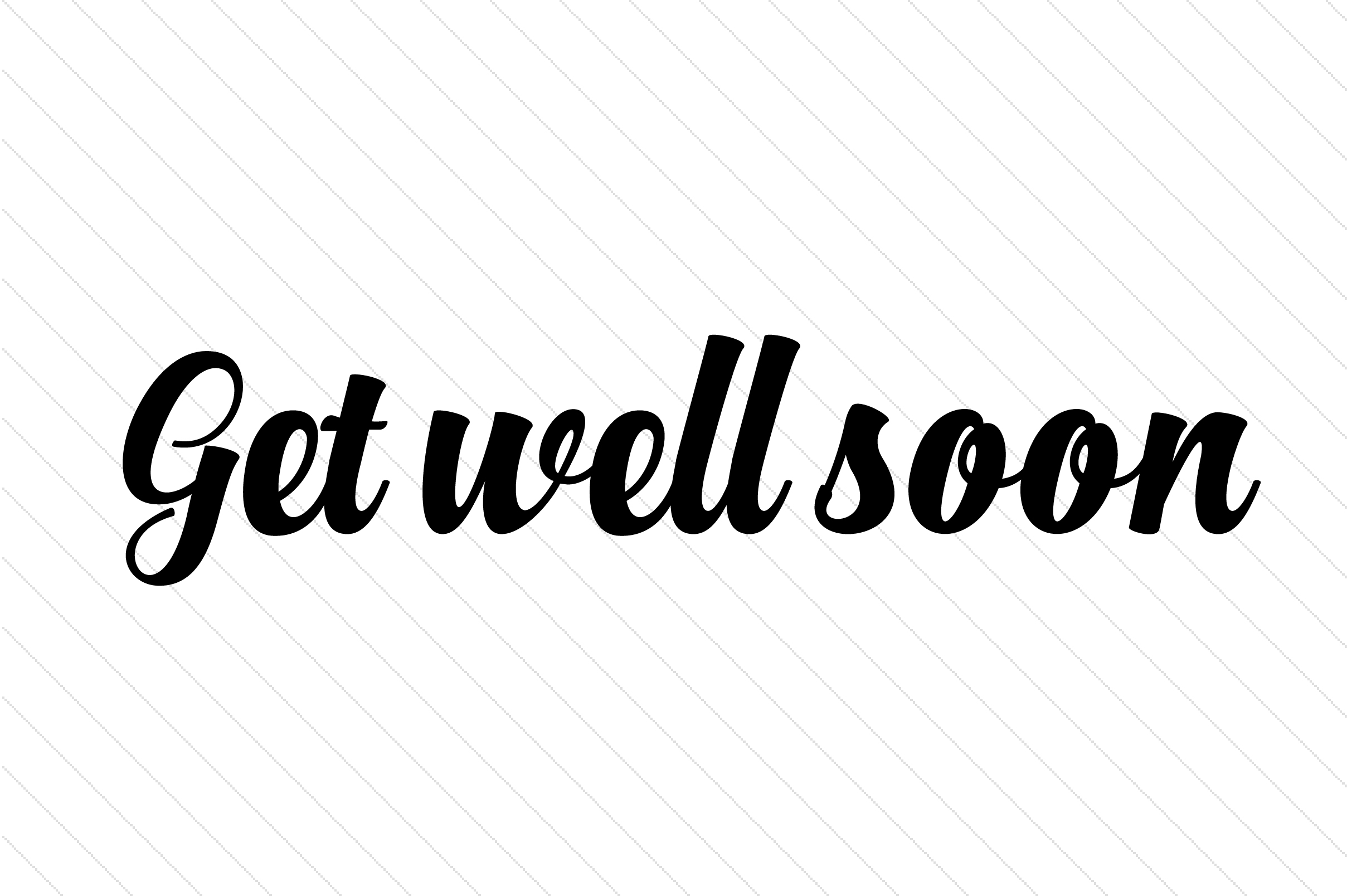 Get Well Soon Quotes Craft Cut File By Creative Fabrica Crafts