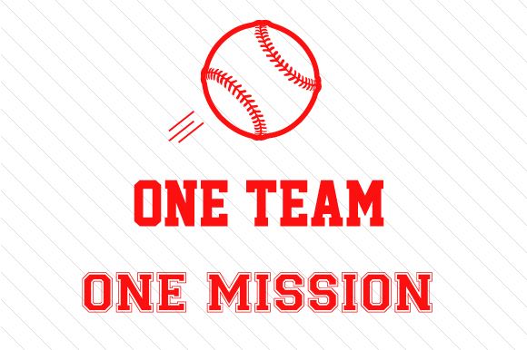 Download Free One Team One Mission Baseball Svg Cut File By Creative Fabrica for Cricut Explore, Silhouette and other cutting machines.