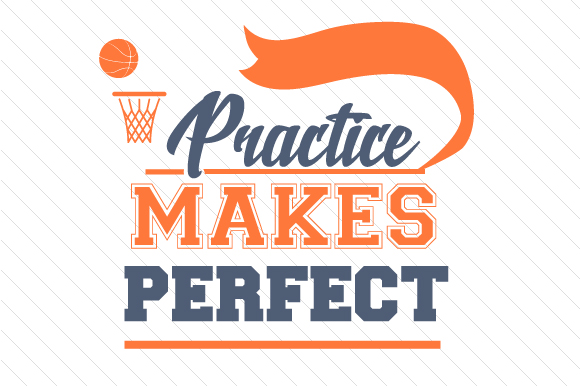 Download Free Practice Makes Perfect Basketball Svg Cut File By Creative for Cricut Explore, Silhouette and other cutting machines.