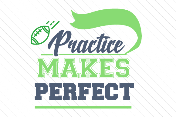 Download Free Practice Makes Perfect Football Svg Cut File By Creative Fabrica for Cricut Explore, Silhouette and other cutting machines.