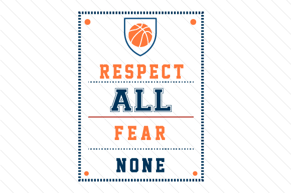 Download Free Respect All Fear None Basketball Svg Cut File By Creative for Cricut Explore, Silhouette and other cutting machines.