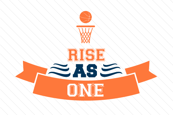 Download Free Rise As One Basketball Svg Cut File By Creative Fabrica Crafts for Cricut Explore, Silhouette and other cutting machines.