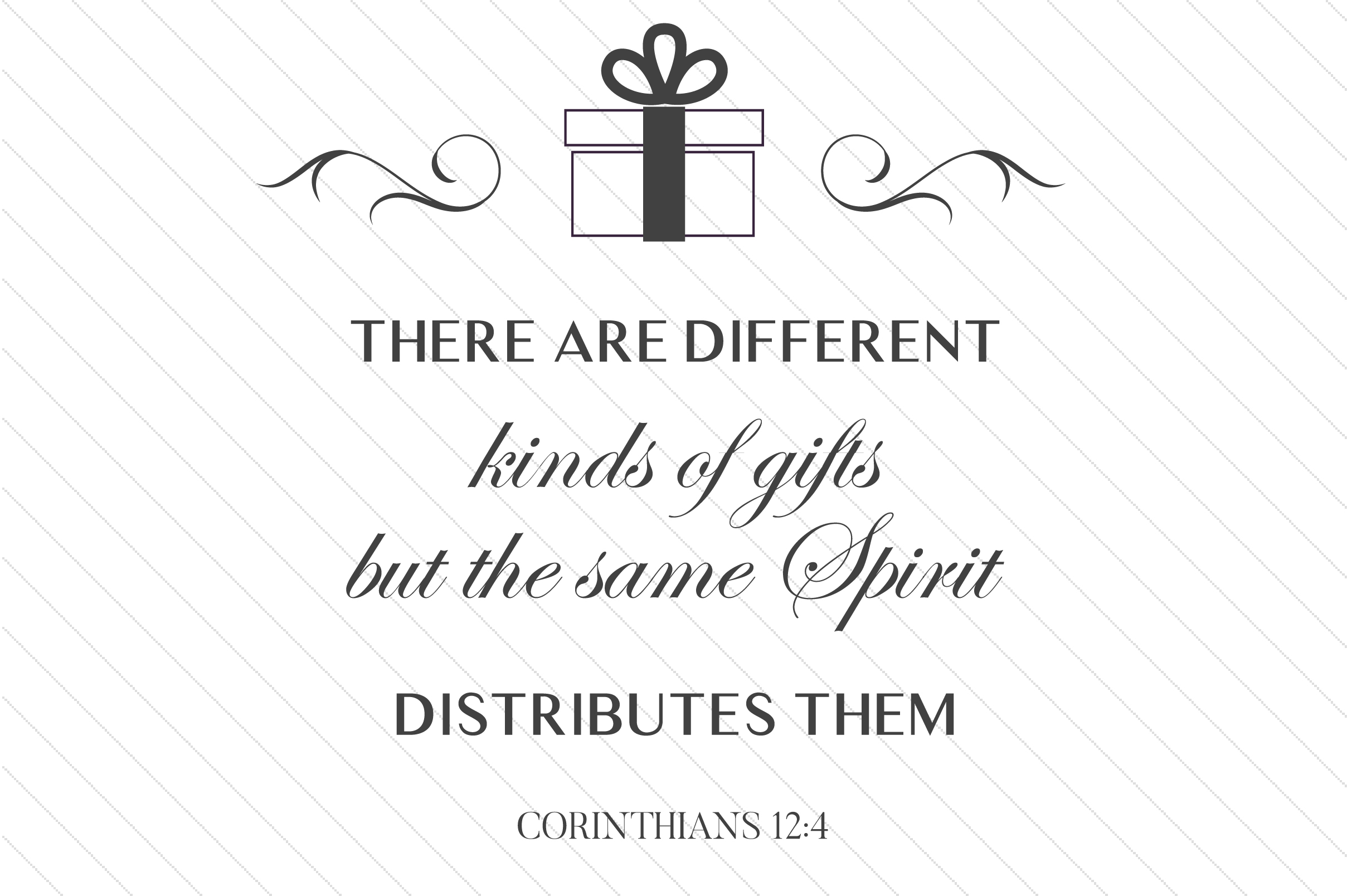 There Are Different Kinds of Gifts, but the Same Spirit Distributes Them Religious Craft Cut File By Creative Fabrica Crafts