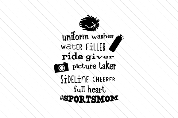 Uniform Washer, Watter Filler, Ride Giver, Picture Taker, Sideline Cheerer, Full Heart Sports Craft Cut File By Creative Fabrica Crafts - Image 1