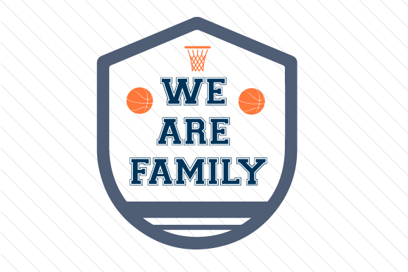 Download Free We Are Family Basketball Svg Cut File By Creative Fabrica Crafts for Cricut Explore, Silhouette and other cutting machines.