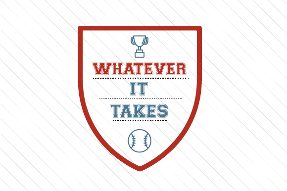 Download Free Whatever It Takes Baseball Svg Cut File By Creative Fabrica for Cricut Explore, Silhouette and other cutting machines.