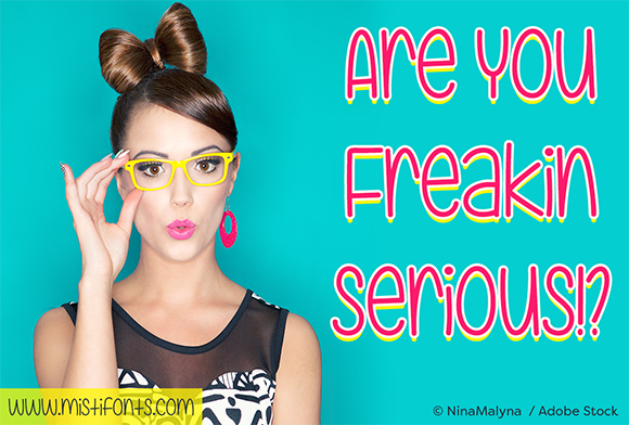Print on Demand: Are You Freakin Serious Script & Handwritten Font By Misti