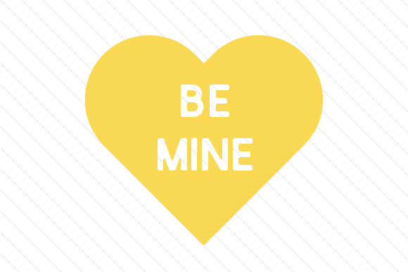 Be Mine Love Craft Cut File By Creative Fabrica Crafts