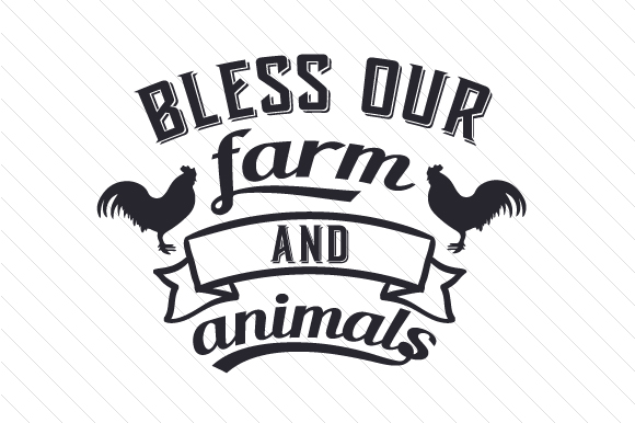 Download Free Bless Our Farm And Animals Svg Cut File By Creative Fabrica for Cricut Explore, Silhouette and other cutting machines.