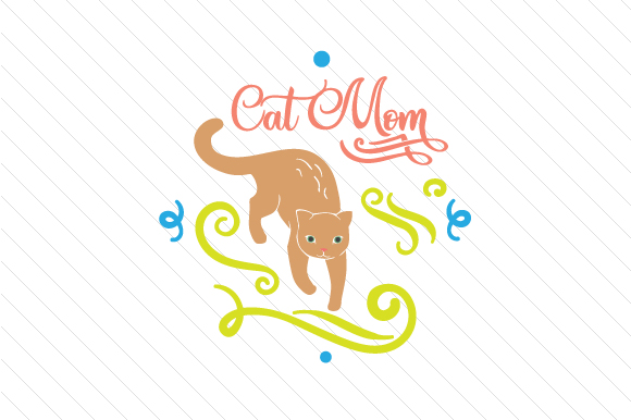 Cat Mom Craft Design By Creative Fabrica Crafts Image 1