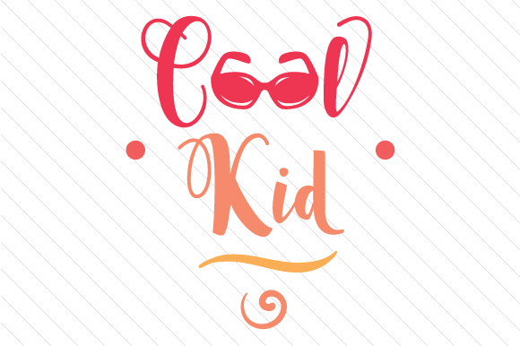 Cool Kid Kids Craft Cut File By Creative Fabrica Crafts