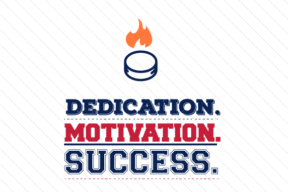 Dedication Motivation Success Hockey Sports Craft Cut File By Creative Fabrica Crafts - Image 1