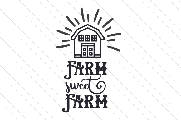 Download Free Farm Sweet Farm Svg Cut File By Creative Fabrica Crafts for Cricut Explore, Silhouette and other cutting machines.