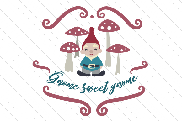 Download Free Gnome Sweet Gnome Svg Cut File By Creative Fabrica Crafts for Cricut Explore, Silhouette and other cutting machines.
