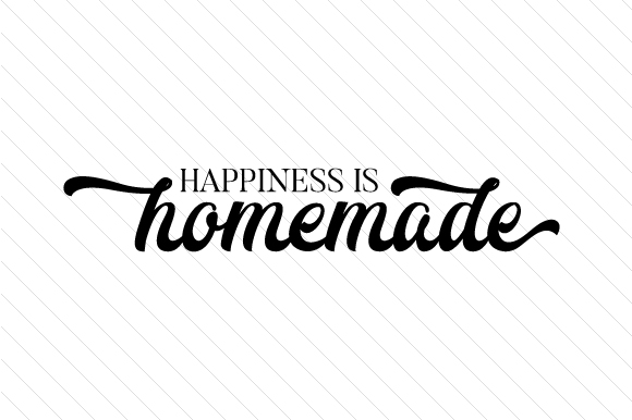 Playful image within happiness is homemade