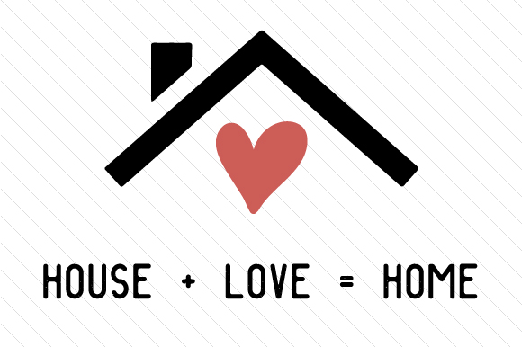 Download Free House Love Home Svg Cut File By Creative Fabrica Crafts for Cricut Explore, Silhouette and other cutting machines.