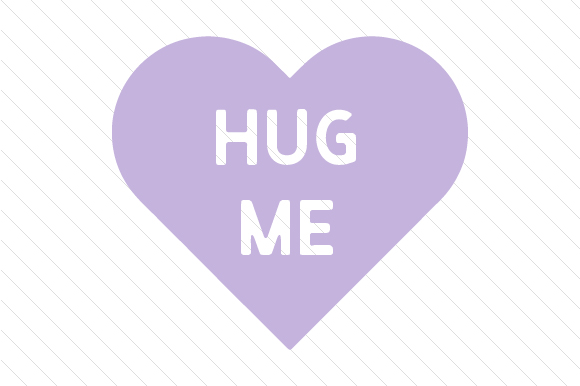 Hug Me Love Craft Cut File By Creative Fabrica Crafts