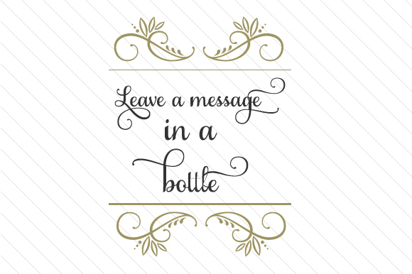 Leave A Message In A Bottle Svg Cut File By Creative