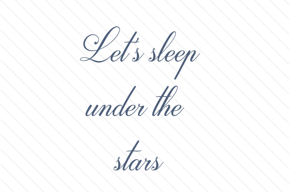 Let's Sleep Under the Stars Nature & Outdoors Craft Cut File By Creative Fabrica Crafts