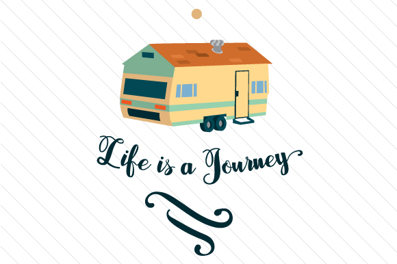 Download Free Life Is A Journey Svg Cut File By Creative Fabrica Crafts for Cricut Explore, Silhouette and other cutting machines.