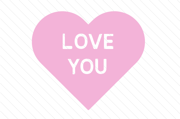 Download Free Love You Svg Cut File By Creative Fabrica Crafts Creative Fabrica for Cricut Explore, Silhouette and other cutting machines.