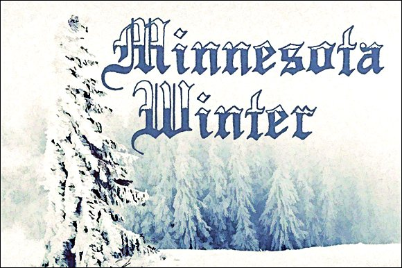Minnesota Winter Font By Tom Kolter