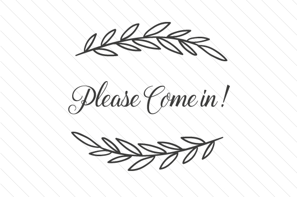 Please Come in Doors Signs Craft Cut File By Creative Fabrica Crafts