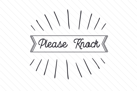 Download Free Please Knock Svg Cut File By Creative Fabrica Crafts Creative for Cricut Explore, Silhouette and other cutting machines.
