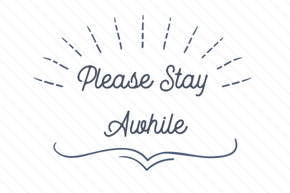 Please Stay Awhile Doors Signs Craft Cut File By Creative Fabrica Crafts - Image 1
