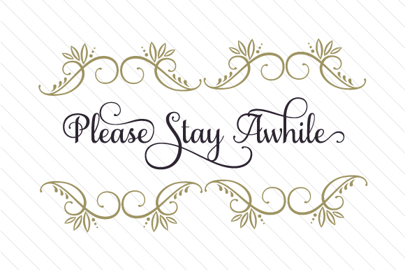 Please Stay Awhile Doors Signs Craft Cut File By Creative Fabrica Crafts