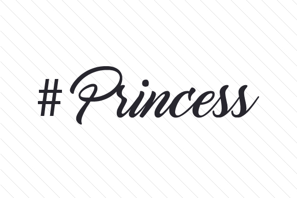#Princess Hashtag # Craft Cut File By Creative Fabrica Crafts