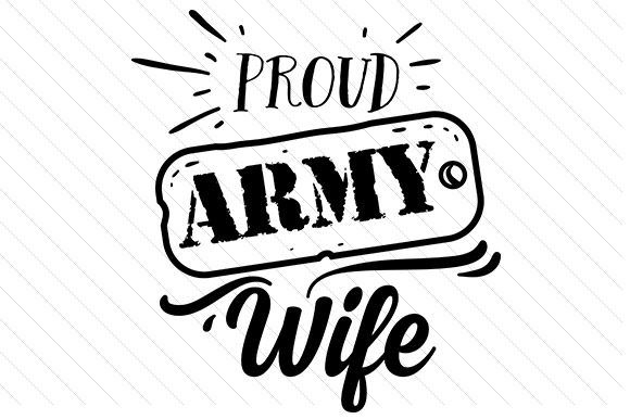 Download Free Proud Army Wife Svg Cut File By Creative Fabrica Crafts for Cricut Explore, Silhouette and other cutting machines.