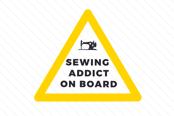 Sewing Addict on Board Hobbies Craft Cut File By Creative Fabrica Crafts