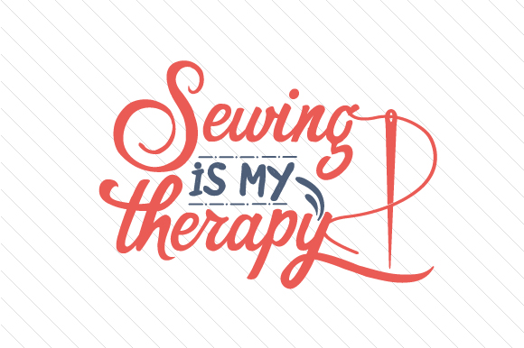 Download Free Sewing Is My Therapy Svg Cut File By Creative Fabrica Crafts for Cricut Explore, Silhouette and other cutting machines.