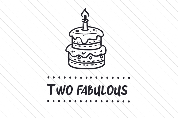 Two Fabulous Birthday Craft Cut File By Creative Fabrica Crafts