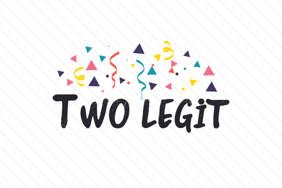 Download Free Two Legit Svg Cut File By Creative Fabrica Crafts Creative Fabrica for Cricut Explore, Silhouette and other cutting machines.