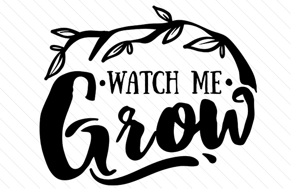 Watch Me Grow Kids Craft Cut File By Creative Fabrica Crafts