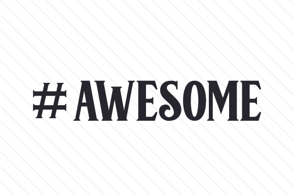 #awesome Hashtag # Craft Cut File By Creative Fabrica Crafts