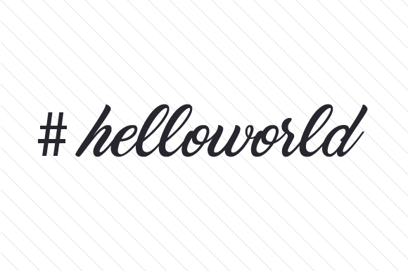 #helloworld Hashtag # Craft Cut File By Creative Fabrica Crafts