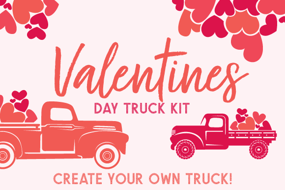 Valentine's Day Truck Kit – Create Your Own Truck Valentinstag Craft Cut File von Creative Fabrica Crafts
