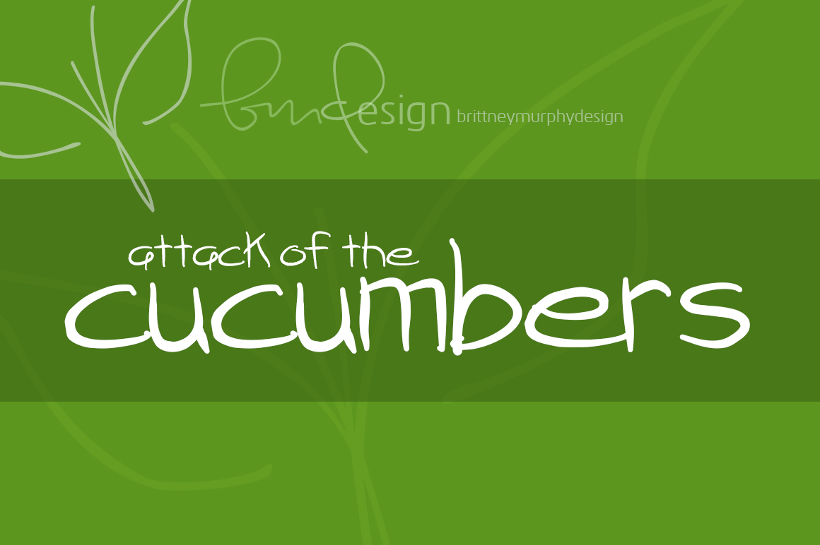 Print on Demand: Attack of the Cucumbers Script & Handwritten Font By brittneymurphydesign
