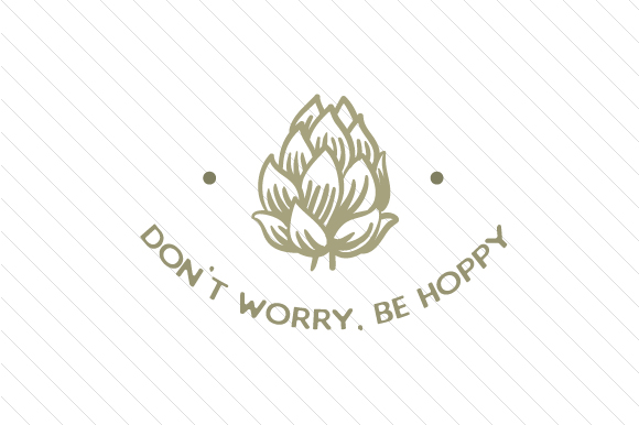 Download Free Don T Worry Be Hoppy Svg Cut File By Creative Fabrica Crafts for Cricut Explore, Silhouette and other cutting machines.