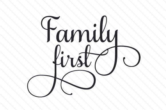 Family First Family Craft Cut File By Creative Fabrica Crafts
