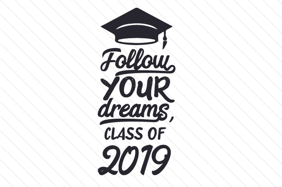 Download Free Follow Your Dreams Class Of 20xx Svg Cut File By Creative SVG Cut Files