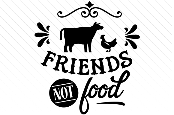 Friends Not Food Svg Cut File By Creative Fabrica Crafts