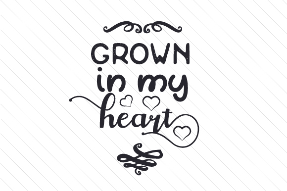 Grown in My Heart Adoption Craft Cut File By Creative Fabrica Crafts