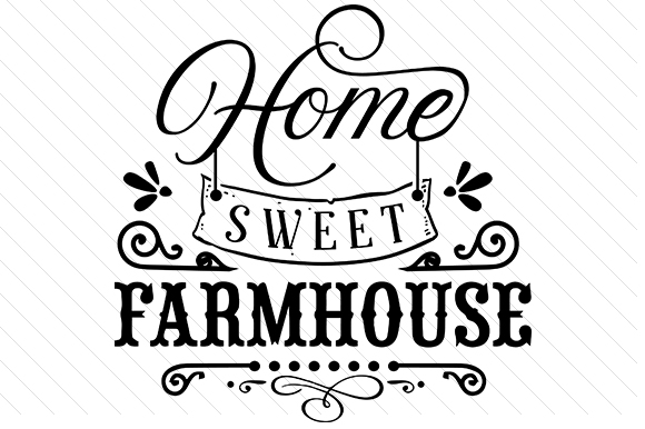 Home Sweet Farmhouse Granja y País Craft Cut File Por Creative Fabrica Crafts