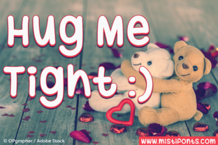 Hug Me Tight by Misti
