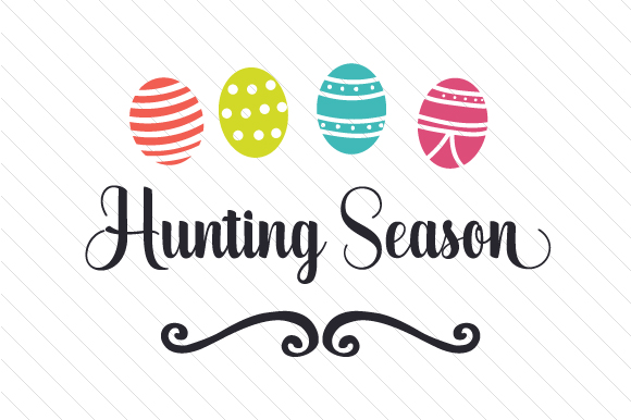 Hunting Season Easter Craft Cut File By Creative Fabrica Crafts